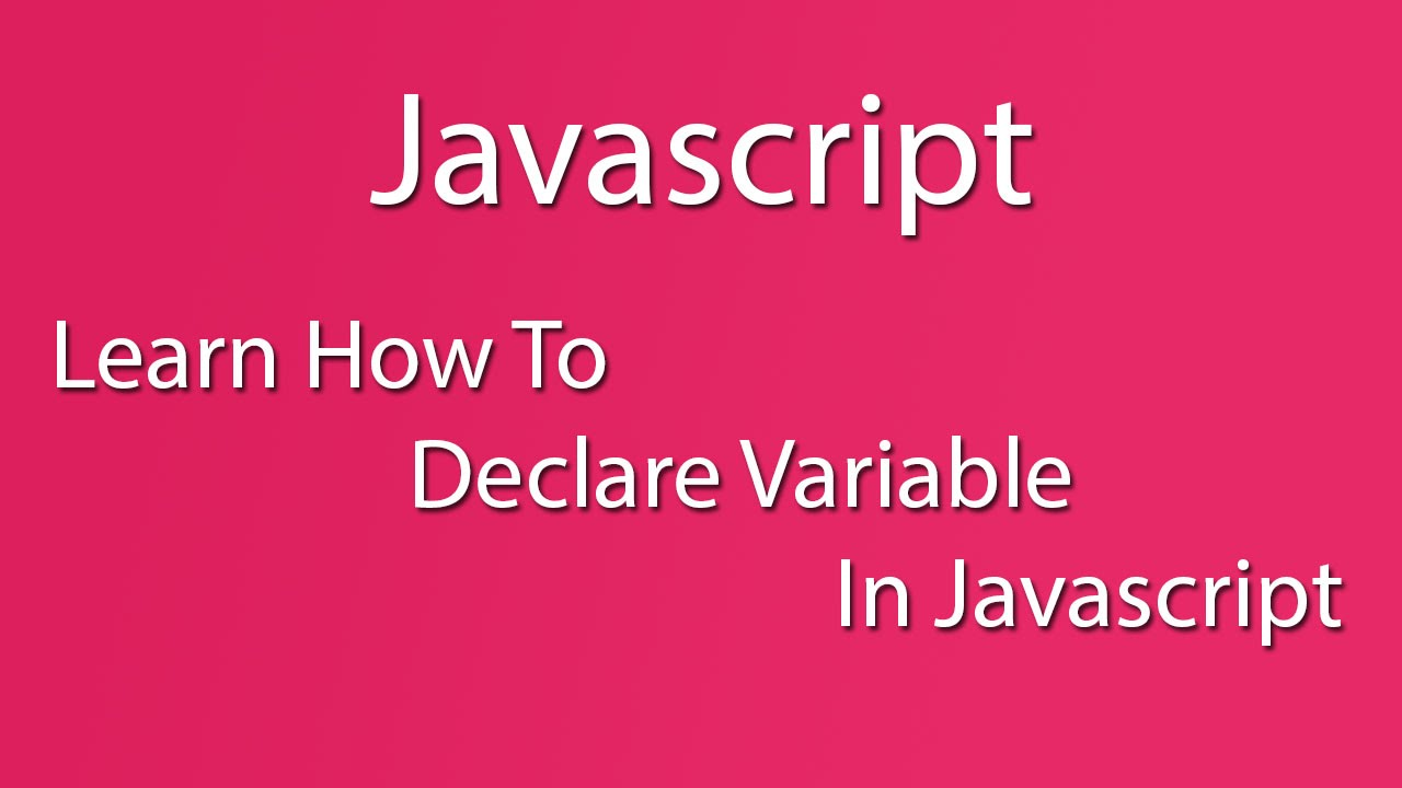 Javascript learn how to declare variable in javascript learn javascript learn how to declare variable in javascript learn basic learn quickly baditri Choice Image