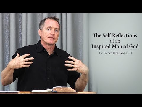 The Self Reflections of an Inspired Man of God - Tim Conway