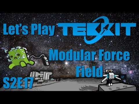 Let's Play Tekkit Main S02E17 - Modular Force Field System Interdiction matrix Part 1
