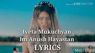 #imanushhayastan Iveta Mukuchyan - Im Anush Hayastan // Lyrics