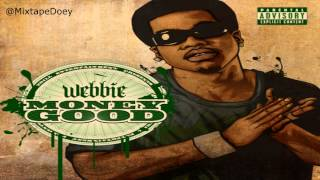 Webbie - Money Good ( Full Mixtape ) (+ Download Link )