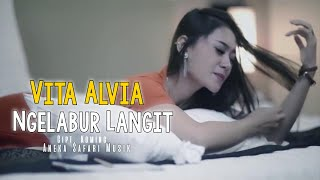 Top Hits -  Ngelabur Langit Vita Alvia Official