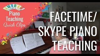 CKQC027: How to teach a Facetime/Skype piano lesson