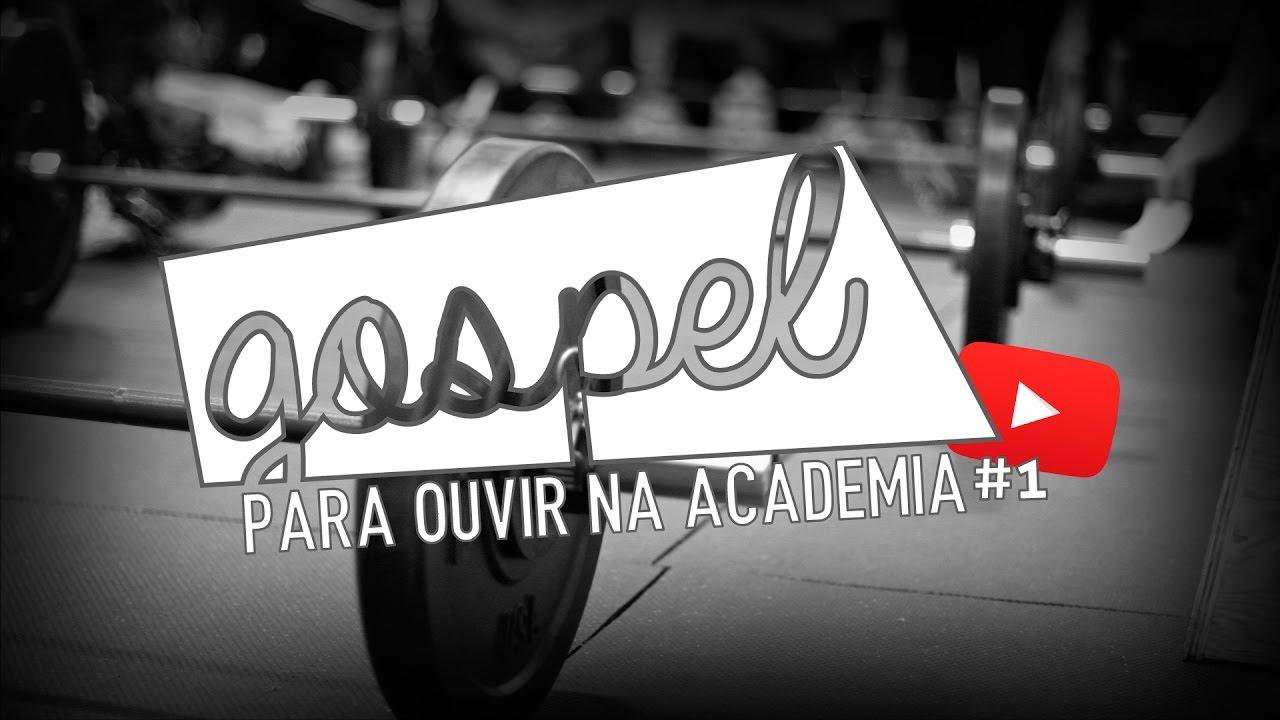 Música Gospel Para Ouvir na Academia - Playlist #1