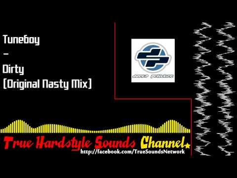 Tuneboy - Dirty (Original Nasty Mix)