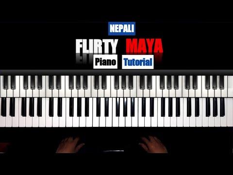 Flirty Maya Neetesh Jung Kunwar Piano Tutorial Youtube