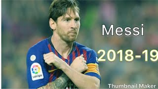 Lionel Messi•The King of Football•Skills and goals 2018/19