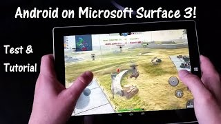 How To Run Android on Surface 3 : Performance Test and Tutorial for AMI DuOS