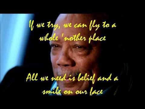 """Tomorrow a better you better me"" Karaoke Quincy Jones"