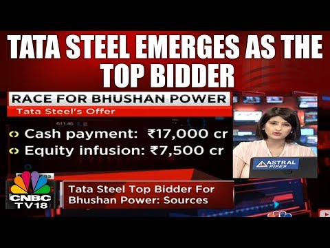 Tata Steel Emerges As The Top Bidder For Bhushan Power   CNBC TV18