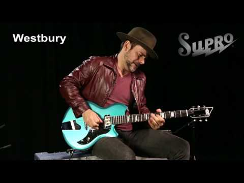 Supro Westbury Official Demo by Ford Thurston