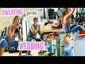 Sweating for the Wedding! | Tips for Getting Toned & Healthy!