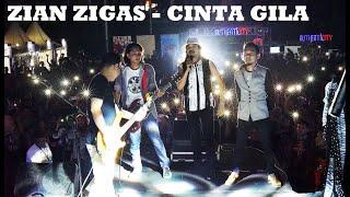 Video ZIAN ZIGAS - CINTA GILA (COVER ZIGAS - Live From Authenticity) download MP3, 3GP, MP4, WEBM, AVI, FLV Oktober 2018