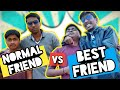 FREIND vs BEST FRIEND   DreamerZ
