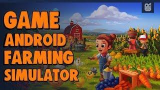 5 Game Android Farming Simulator Terbaik