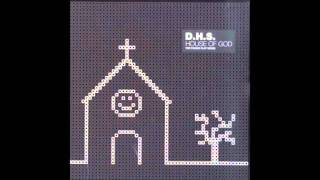 D.H.S. - House Of God (Dave Clarke Remix)