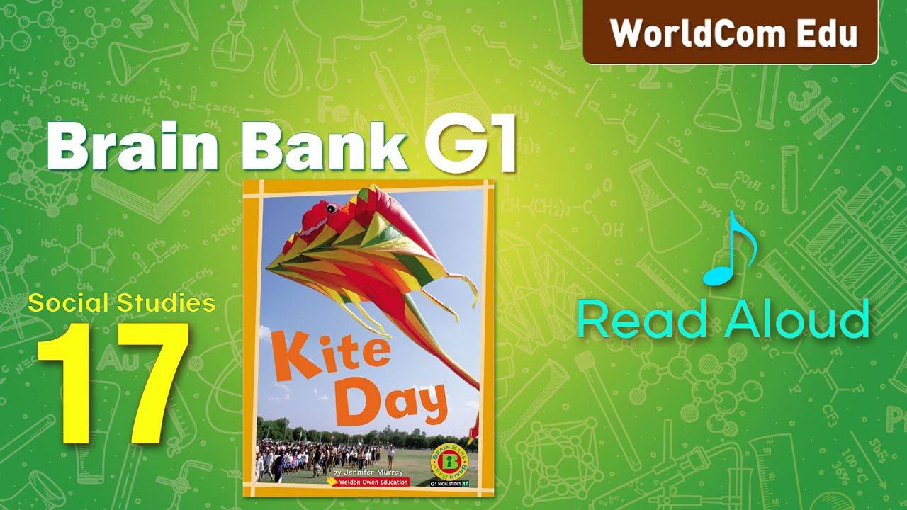 브레인뱅크 G1  Social studies  I 17. Kite Day   I  Read Aloud