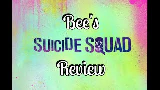 Bee's Suicide Squad Review