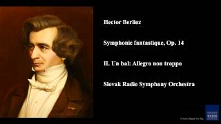 Play Symphonie Fantastique, Op. 14 A Ball (Slovak Radio Symphony Orchestra)
