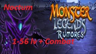 Monster Legends--Noctom  1-56 lv + Combat