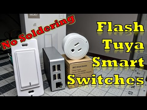 Flash Tuya Smart Switches, Plugs, and others all Over the