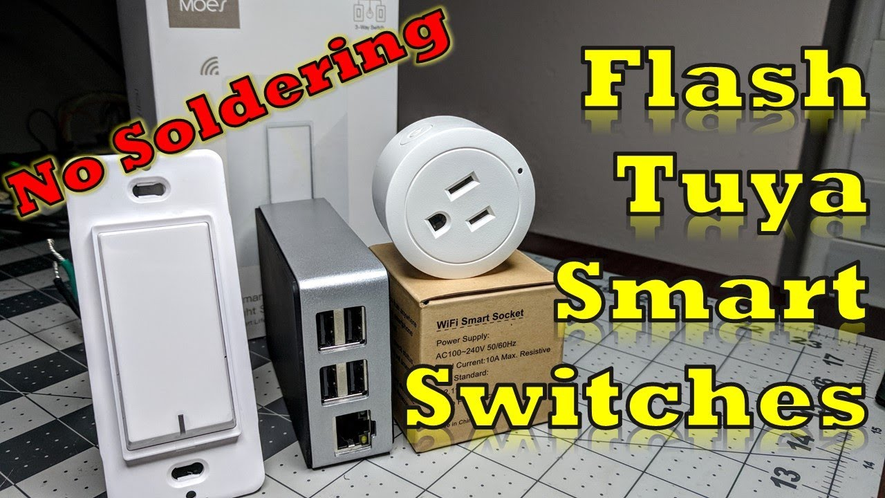 Flash Tuya Smart Switches, Plugs, and others all Over the Air - No  soldering!