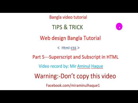 webdesign bangla tutorial,html css part 5 super/sub script in html.learn free webdesign and earn