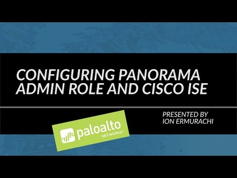 Configuring Panorama Admin Role and Cisco ISE