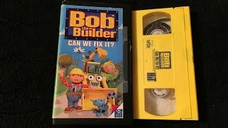 Opening & Closing To Bob The Builder: Can We Fix It? 2001 VHS