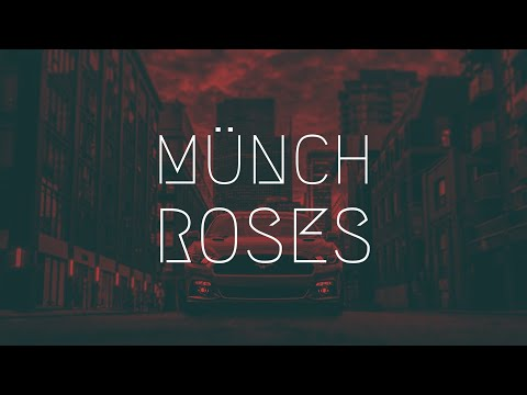 Download MÜNCH - Roses | Extended Remix