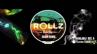 Rollz - Burn Up feat. Katie