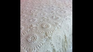 How To Crochet Lori's Bedspread Using The Technique Popcorn Stitch