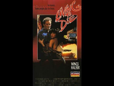 L!v!ng t0 d!3 1990 V H S full movie (erotic action Wings Hauser exploitation)