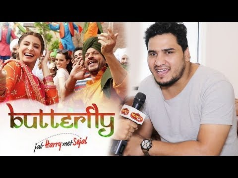 Jab Harry Met Sejal Singer Dev Negi Exclusive Interview  Butterfly Song