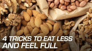4 Tricks to Eat Less and Feel Full