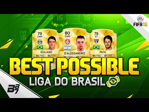 FIFA 16   THE BEST POSSIBLE LIGA DO BRAZIL SQUAD BUILDER! w/ PATO AND D'ALESSANDRO!