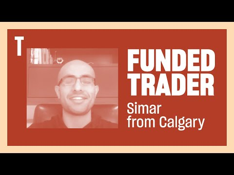 Funded Trader Simar B. from Calgary, Alberta
