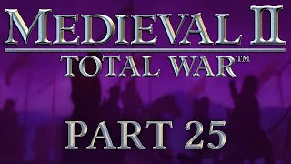 Medieval 2: Total War - Part 25 - Please Snow More