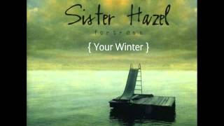 Sister Hazel - Your Winter