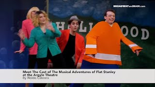 Meet The Cast of The Musical Adventures of Flat Stanley at the Argyle Theatre