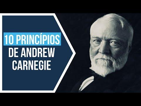 Andrew Carnegie: 10 Princípios do Sucesso