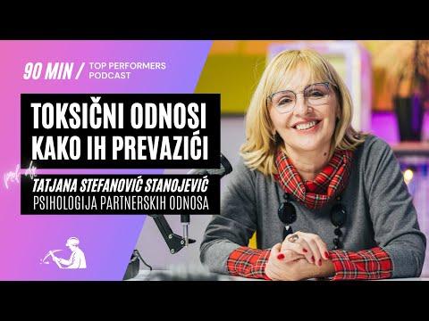 Toksični odnosi i kako ih prevazići - prof. dr Tatjana Stefanović Stanojević - Top Performers E04
