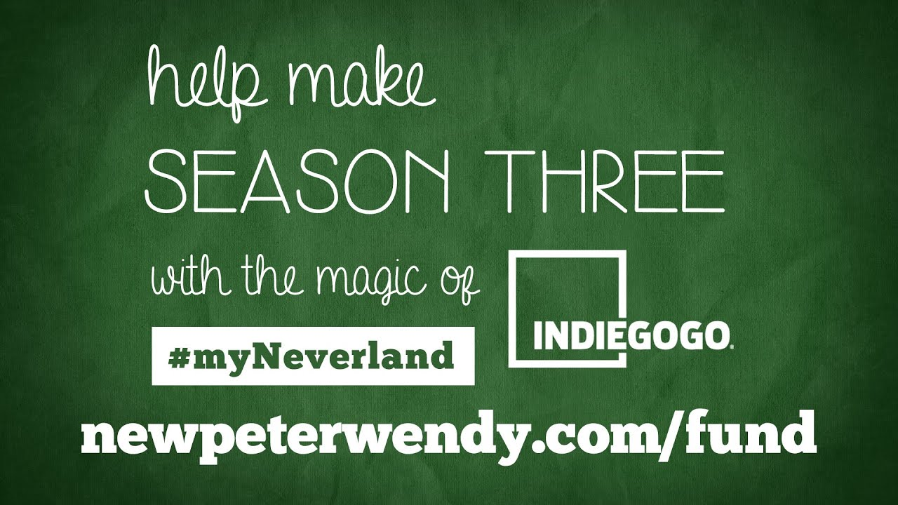 The New Adventures of Peter and Wendy - Season 3 | Indiegogo