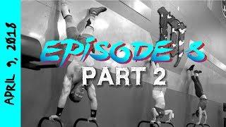 Mayhem Monday 2018 (Episode 8: Part 2)