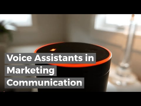 Voice Assistants In Marketing Communication