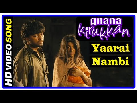 Gnana Kirukkan Tamil Movie | Songs | Yaarai Nambi Song | Jega | Archana Kavi