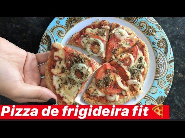 PIZZA DE FRIGIDEIRA FIT 🍕| Saudável, deliciosa e fácil.