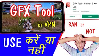 PUBG GFX Tool Ban or Not || VPN Use - I'd Ban || Which GFX Tools and VPNs to Use