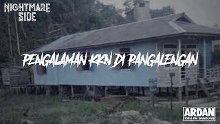 Download Lagu PENGALAMAN KKN DI PANGALENGAN (NIGHTMARE SIDE OFFICIAL 2019) - ARDAN RADIO mp3