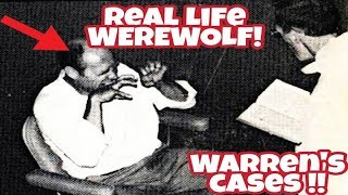Warrens Real Life Cases - Part 2 | Real Life Werewolf!